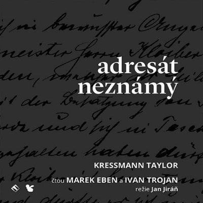 Adresát neznámý - Taylor Kressmann