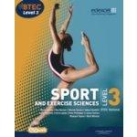 BTEC Level 3 National Sport and Exercise Sciences Student Book - Gledhill Adam, Phillippo Pam, Adams Mark, Mulligan Chris, Sutton Louise, Author Mr