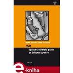 LSD. Výzkum a klinická praxe za železnou oponou - Erna Segal, Milan Hausner