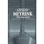 Bílý dominikán Meyrink Gustav