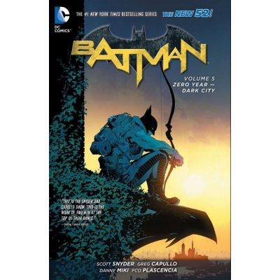 Batman Volume 5: Zero Year - Dark City TP T... Greg Capullo, Scott Snyder
