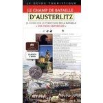 Le champ de bataille D'Austerliltz Francouzsky