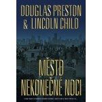 Město nekonečné noci - Preston Douglas, Child Lincoln