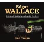Kriminální příběhy Johna G.Reedera - Wallace Edgar - CD