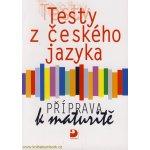 Testy z českého jazyka - Příprava k maturitě - Milena Fucimanová