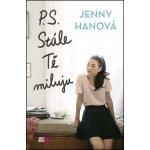 P. S. Stále Tě miluju (Jenny Hanová)