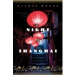 Night in Shanghai - Mones Nicole