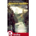 Skleněná republika. Mrakodrapový trůn 2 - Tom Pollock e-kniha
