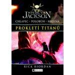 Percy Jackson 3 - Prokletí Titánů - Rick Riordan
