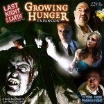 FFP Last Night on Earth: Growing Hunger