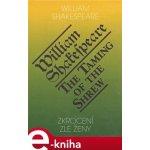 Zkrocení zlé ženy / The Taming of the Shrew - William Shakespeare