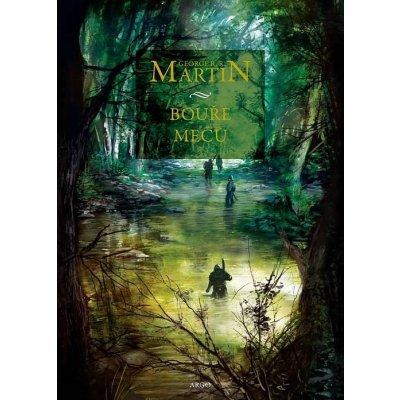 Bouře mečů - Píseň ledu a ohně 3 - Martin George R. R.