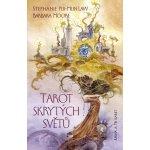 Tarot skrytých světů. Kniha a 78 karet - Barbara Moore, Stephanie Pui-Mun Law
