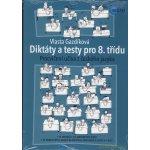 Diktáty a testy pro 8. třídu - Vlasta Gazdíková