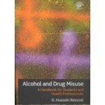 Alcohol and Drug Misuse (Rassool G. Hussein)(Paperback)