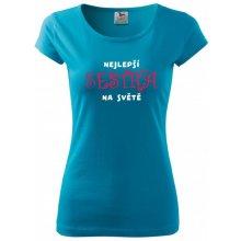 5a5a974e3a0 Dámské tričko Nejlepší sestra na světě Modrá