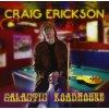 Erickson Craig: Galactic Roadhouse CD