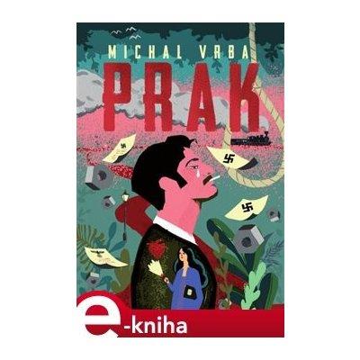 Prak - Michal Vrba
