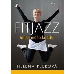 Fitjazz® Tančit může každý - Helena Peerová