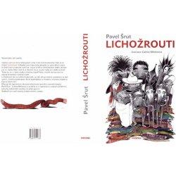 1161921c4f0 Lichožrouti - Pavel Šrut
