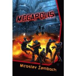 Megapolis (Miroslav Žamboch)