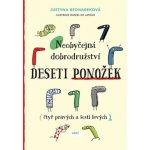Bednareková Justyna: Neobyčejná dobrodružství deseti ponožek (čtyř pravých a šesti levých)ha