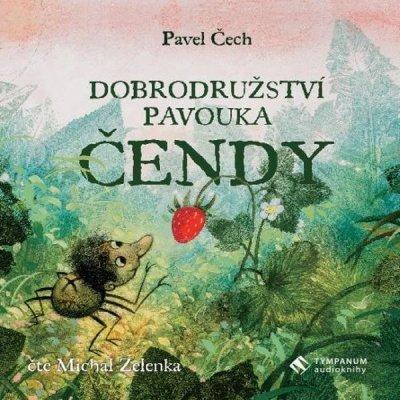 Čech Pavel - Dobrodružství pavouka Čendy - audio-kniha MP3