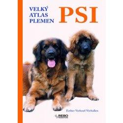 Psi - Velký atlas plemen - Verhoef - Verhallen Esther