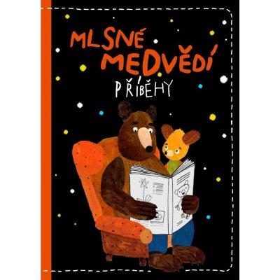 Mlsné medvědí příběhy - Pošivač Filip