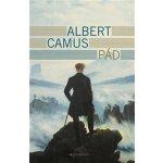 Pád - Albert Camus