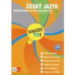 Dokážeš to! - Český jazyk 7 - Výklad a cvičení pro lepší znalosti v 7. třídě - kol.