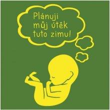 Bezvatriko.cz těhotenské tričko Útěk plánuji tuto... zelená