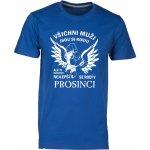 8a2060b09cfd Tukan Agency Pánské tričko NEJLEPŠÍ MUŽI SE RODÍ V PROSINCI Modrá královská