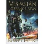 Vespasián: Obránce Říma - Robert Fabbri