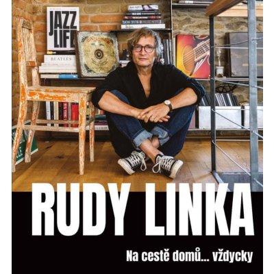 Rudy Linka: Na cestě domů… Vždycky - Rudy Linka
