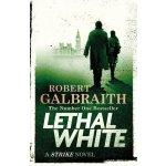 Lethal White: Cormoran Strike Book 4 - Galbraith Robert