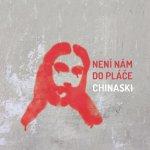Chinaski - Není nám do pláče CD