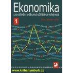 Ekonomika pro střední odborná učiliště a veřejnost 1 - Lydie Čistá