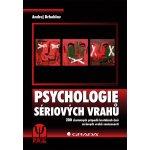 Psychologie sériových vrahů - Drbohlav Andrej