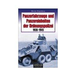 """PANZERFAHRZEUGE und PANZEREINHEITEN der ORDNUNGSPOLIZEI 1936-1945/"""""""