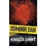 Knieža smrť - Dán Dominik