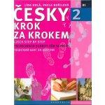 Česky krok za krokem 2 - Czech Step by Step 2 / Tschechisch Schritt für Schritt 2 / - Pavla Bořilová, Lída Holá