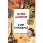 Dora Bruderová Patrick Modiano