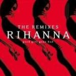 Rihanna: Good Girl Gone Bad: The Remixes / RV CD