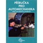 Gscheidle : Příručka pro automechanika - 3. přepracované vydání Kniha