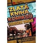Zlatá kniha komiksů Vlastislava Tomana - Vlastislav Toman
