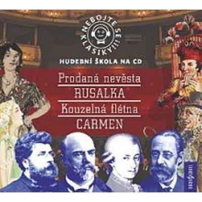 Nebojte se klasiky! Komplet opery - Prodaná nevěsta. Rusalka. Kouzelná flétna. Carmen