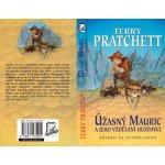 Úžasný Mauric a jeho vzdělání (2.vydání) - Terry Pratchett