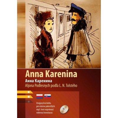 Tolstoj Lev Nikolajevič, Podlesnych Aljona - Anna Karenina