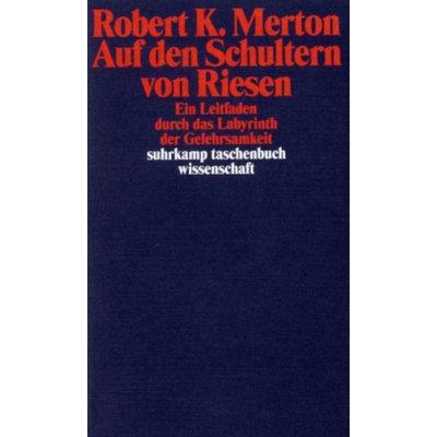 Auf den Schultern von Riesen Merton Robert K. Paperback